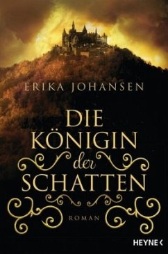 Die Königin der Schatten Bd.1 - Johansen, Erika