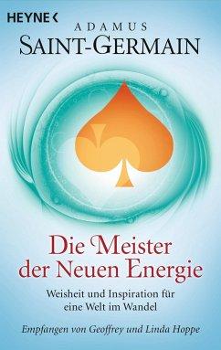 Saint-Germain - Die Meister der Neuen Energie - Hoppe, Geoffrey;Hoppe, Linda