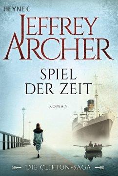 Spiel der Zeit / Clifton-Saga Bd.1 - Archer, Jeffrey