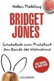 Schokolade zum Frühstück & Am Rande des Wahnsinns / Bridget Jones Bd.1+2