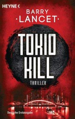 Tokio Kill / Jim Brodie Bd.2 - Lancet, Barry