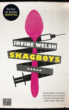 Skagboys / Trainspotting Bd.0 - Welsh, Irvine