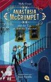Anastasia McCrumpet und der Tag, an dem die Unke rief / Anastasia McCrumpet Bd.1