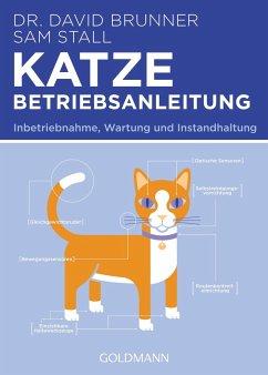 Katze - Betriebsanleitung - Brunner, David; Stall, Sam