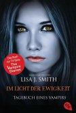 Im Licht der Ewigkeit / Tagebuch eines Vampirs Bd.13
