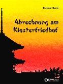 Abrechnung am Klosterfriedhof (eBook, ePUB)