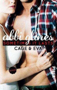Sometimes It Lasts - Cage und Eva / Sea Breeze Bd.5 (eBook, ePUB) - Glines, Abbi
