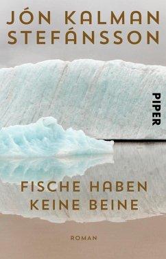 Fische haben keine Beine (eBook, ePUB) - Stefánsson, Jón Kalman