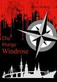 Die blutige Windrose (eBook, ePUB)