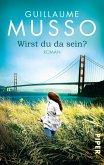 Wirst du da sein? (eBook, ePUB)