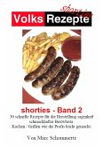 Volksrezepte - Shorties 2 : Bratwurst Rezepte (eBook, ePUB)