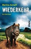 Wiederkehr / Kriminalistin Katja Klein Bd.6 (eBook, ePUB)