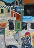 Das Labyrinth im Innern (eBook, ePUB)
