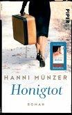 Honigtot / Honigtot-Saga Bd.1 (eBook, ePUB)