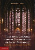Sainte-Chapelle and the Construction of Sacral Monarchy (eBook, PDF)