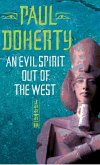 An Evil Spirit Out of the West (Akhenaten Trilogy, Book 1) (eBook, ePUB)