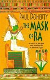 The Mask of Ra (Amerotke Mysteries, Book 1) (eBook, ePUB)
