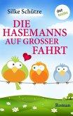 Die Hasemanns auf großer Fahrt (eBook, ePUB)