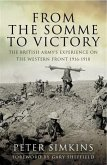 From the Somme to Victory (eBook, ePUB)