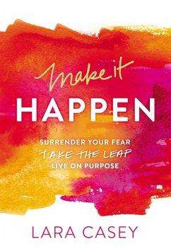 Make it Happen (eBook, ePUB) - Casey, Lara