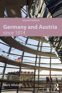 Germany and Austria since 1814 (eBook, PDF) - Allinson, Mark