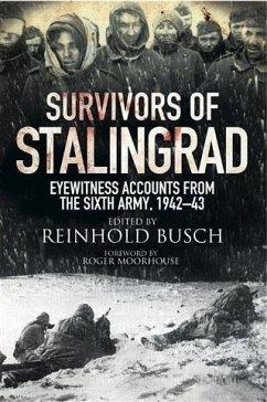 Survivors of Stalingrad (eBook, PDF) - Busch, Reinhold