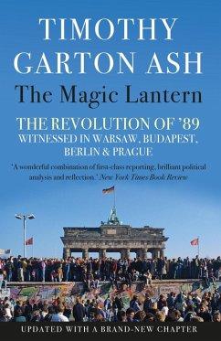 The Magic Lantern (eBook, ePUB) - Ash, Timothy Garton