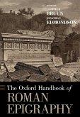 The Oxford Handbook of Roman Epigraphy (eBook, PDF)