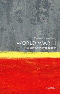 World War II: A Very Short Introduction (eBook, ePUB) - Weinberg, Gerhard L.