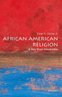 African American Religion: A Very Short Introduction (eBook, PDF) - Glaude, Eddie S.