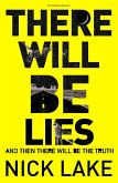 There Will Be Lies (eBook, ePUB)
