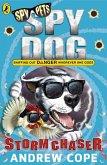 Spy Dog: Storm Chaser (eBook, ePUB)