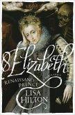Elizabeth (eBook, ePUB)