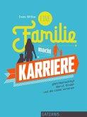 Eine Familie macht Karriere (eBook, ePUB)