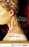 Herrin der Schmuggler (eBook, ePUB)