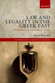 Law and Legality in the Greek East (eBook, PDF)