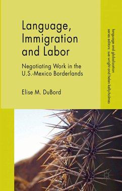 Language, Immigration and Labor (eBook, PDF) - DuBord, E.