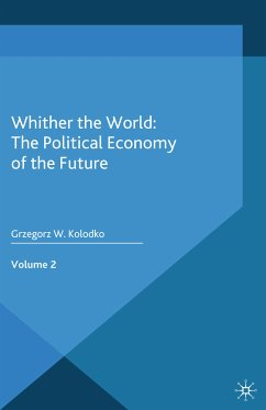Whither the World: The Political Economy of the Future (eBook, PDF)