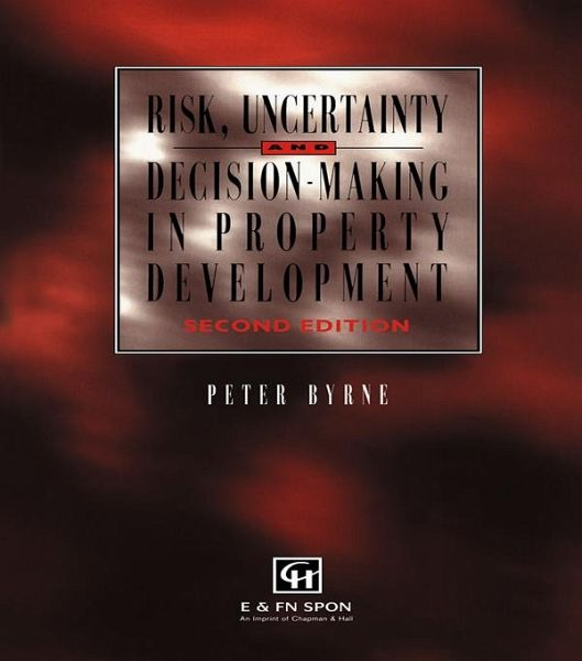 Risk Uncertainty And Decision Making In Property Development