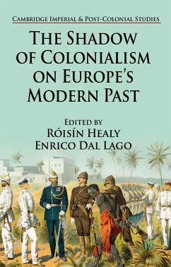 The Shadow of Colonialism on Europe's Modern Past (eBook, PDF)