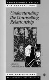 Understanding the Counselling Relationship (eBook, PDF)
