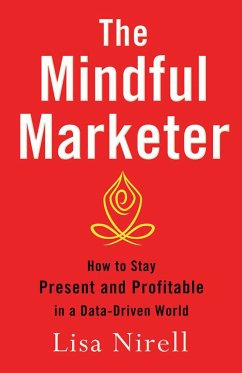 The Mindful Marketer (eBook, PDF) - Nirell, Lisa