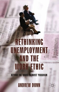 Rethinking Unemployment and the Work Ethic (eBook, PDF)