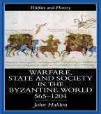 Warfare, State And Society In The Byzantine World 560-1204 (eBook, PDF)