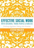 Effective Social Work with Children, Young People and Families (eBook, PDF)