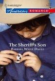 The Sheriff's Son (Mills & Boon American Romance) (eBook, ePUB)