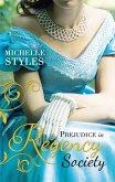 Prejudice in Regency Society: An Impulsive Debutante / A Question of Impropriety (eBook, ePUB)