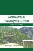 Wandering Along the Himalayan Foothills & Beyond (eBook, ePUB)