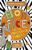 Boyface and the Uncertain Ponies (eBook, ePUB)