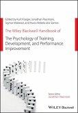 The Wiley Blackwell Handbook of the Psychology of Training, Development, and Performance Improvement (eBook, ePUB)